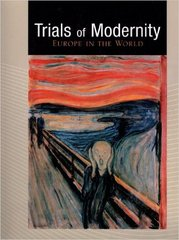 Trials of Modernity 1st Edition 9780536391179 0536391173