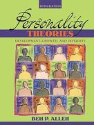 Personality Theories: Development, Growthnd Diversity- (Value Pack w/MySearchLab) 5th edition 9780205678303 0205678300