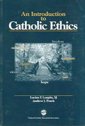 Introduction to Catholic Ethics 1st Edition 9781558333031 1558333037
