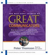 The Best Kept Secrets of Great Communicators 0 9780743530149 0743530144
