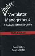 Oakes' Ventilator Management 2009 3rd Edition 9780932887382 0932887384