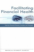 Facilitating Financial Health 1st Edition 9780872189621 0872189627