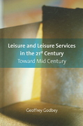 Leisure and Leisure Services in the 21st Century 0 9781892132598 1892132591