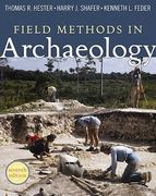 Field Methods in Archaeology 7th Edition 9781598744286 1598744283