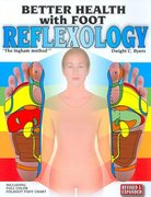 Better Health With Foot Reflexology 10th Edition 9781891130007 1891130005