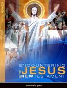 Encountering Jesus in the New Testament 1st Edition 9781594711657 1594711658