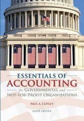 Essentials of Accounting for Governmental and Not-for-Profit Organizations 10th edition 9780073527055 007352705X