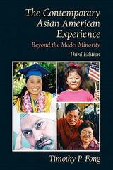 Contemporary Asian American Experience 3rd edition 9780205700622 0205700624