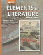 Holt Elements of Literature 1st Edition 9780030683787 0030683785