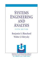 Systems Engineering and Analysis 5th Edition 9780132217354 013221735X