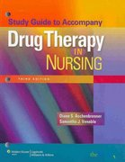 Drug Therapy in Nursing/ Lippincott's Photo Atlas of Medication Administration 3rd edition 9781605470672 1605470678