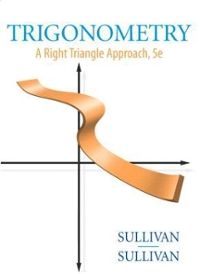 Trigonometry: A Right Triangle Approach Value Pack (includes MathXL 12-month Student Access Kit & Student Solutions Manual ) 5th edition 9780321568717 0321568710