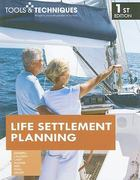 Tools & Techniques of Life Settlement Planning 1st edition 9780872189683 0872189686