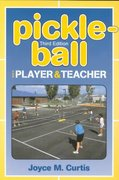 Pickle-Ball 3rd Edition 9780895824592 0895824590