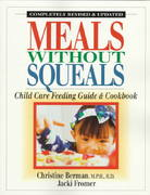 Meals Without Squeals 2nd edition 9780923521394 0923521399