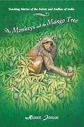 The Monkeys and the Mango Tree 0 9780892815647 0892815647