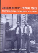 American Workers, Colonial Power 1st Edition 9780520230958 0520230957