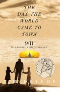 Day the World Came to Town 1st Edition 9780060559717 0060559713