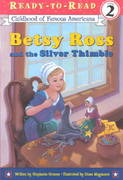Betsy Ross and the Silver Thimble 0 9780689849541 0689849540