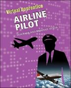 Airline Pilot 1st edition 9780816067558 0816067554