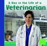 A Day in the Life of a Veterinarian 0 9780736822879 0736822879