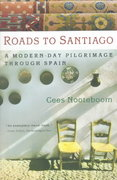 Roads to Santiago 1st Edition 9780156011587 0156011581