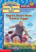 Ogres Don't Hunt Easter Eggs 0 9780439408349 0439408342