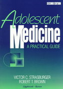 Adolescent Medicine 2nd edition 9780316818759 0316818755