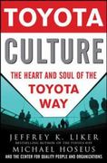 Toyota Culture: The Heart and Soul of the Toyota Way 1st Edition 9780071492171 0071492178