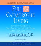 Full Catastrophe Living 15th Edition 9780739358580 0739358588