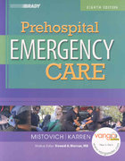 Prehospital Emergency Care 8th edition 9780132427432 0132427435