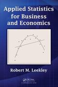 Applied Statistics for Business and Economics 1st edition 9781439805688 1439805687