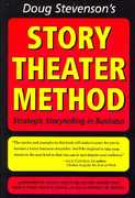 Doug Stevenson's Story Theater Method 2nd edition 9780977914616 0977914615