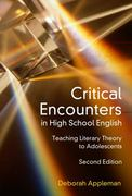 Critical Encounters in High School English 2nd edition 9780807748923 0807748927