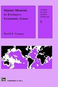 Marine Mineral Resources of Economic Exclusion Zones 1st edition 9780412292705 041229270X