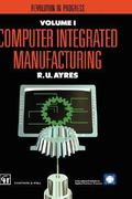 Computer Integrated Manufacturing 1st edition 9780412394706 0412394707