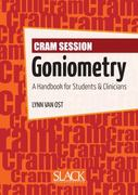 Cram Session in Goniometry 1st Edition 9781556428982 1556428987