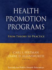 Health Promotion Programs 1st Edition 9780470241554 0470241551