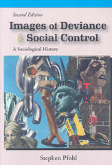 Images of Deviance and Social Control 2nd edition 9781577666196 1577666194
