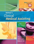 Delmar's Clinical Medical Assisting 4th edition 9781111806491 1111806497