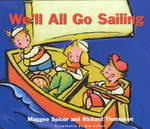 We'll All Go Sailing 1st edition 9781550416626 1550416626