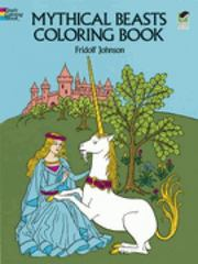 Mythical Beasts Coloring Book 0 9780486233536 0486233537