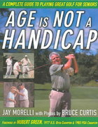 Age Is Not a Handicap 1st edition 9780071444163 0071444165