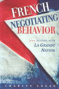 French Negotiating Behavior 1st Edition 9781929223527 1929223528