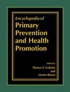 The Encyclopedia of Primary Prevention and Health Promotion 1st edition 9780306472961 0306472961