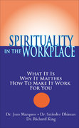 Spirituality in the Workplace 1st Edition 9781932181401 1932181407