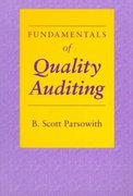Fundamentals of Quality Auditing 0 9780873892407 0873892402
