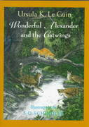 Wonderful Alexander and the Catwings 0 9780531068519 053106851X
