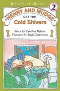 Henry and Mudge Get the Cold Shivers 2nd edition 9780689810152 0689810156
