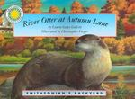 River Otter at Autumn Lane 0 9781931465700 1931465703